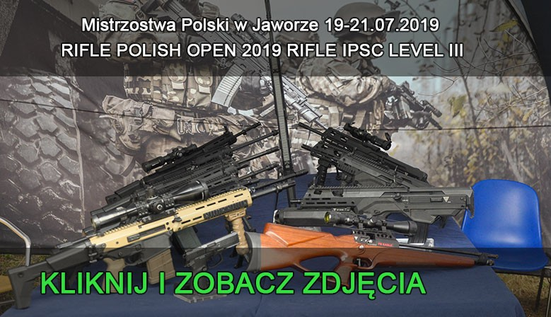 RIFLE POLISH OPEN 2019 RIFLE IPSC LEVEL III